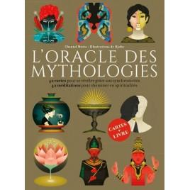 l'oracle des mythologies - livre écrit par Chantal Motto