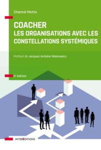 Coacher les organisations avec les constellations systémiques - un livre de Chantal Motto
