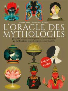 L'oracles des mythologies - livre écrit par Chantal Motto
